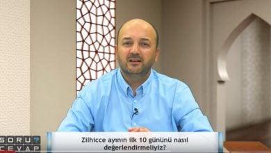 Photo of Zilhicce'nin ilk 10 gününü nasıl değerlendirmeliyiz?