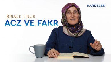 Photo of Risale-i Nur Dersleri:Acz ve Fakr kavramları | Emine Eroğlu