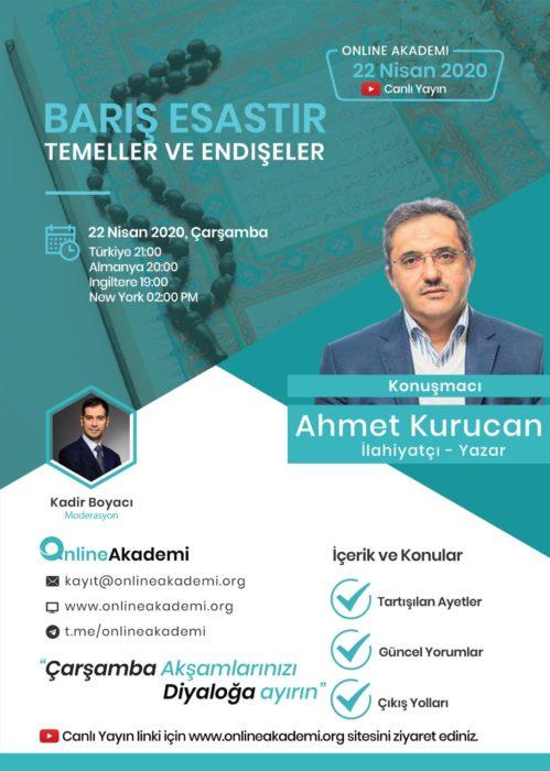 Online Akademi'nin konuğu bugün Ahmet Kurucan 3