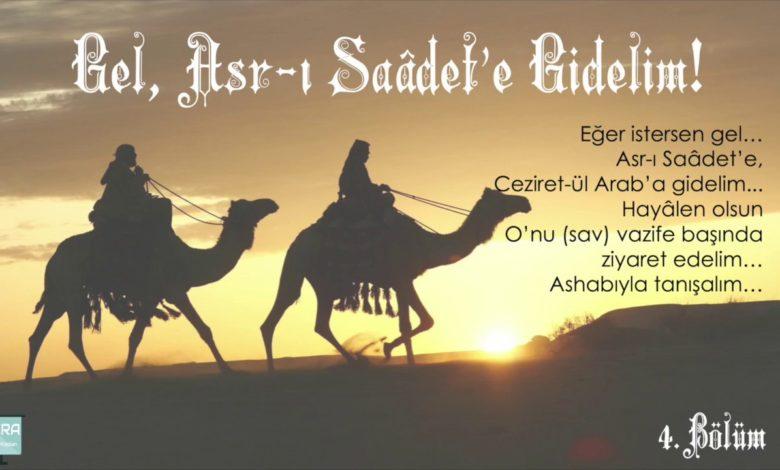 Gel,Asr-ı Saâdet'e Gidelim 4-Fikret Kaplan'ın anlatımıyla 1