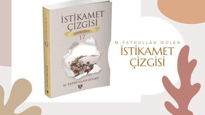 """Hocaefendi'nin Yeni Kitabı """"İstikamet Çizgisi"""" Raflarda 2"""