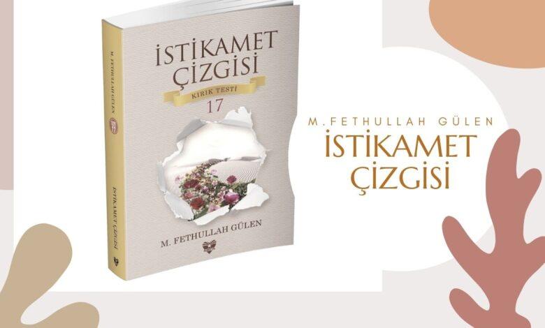 """Hocaefendi'nin Yeni Kitabı """"İstikamet Çizgisi"""" Raflarda 1"""