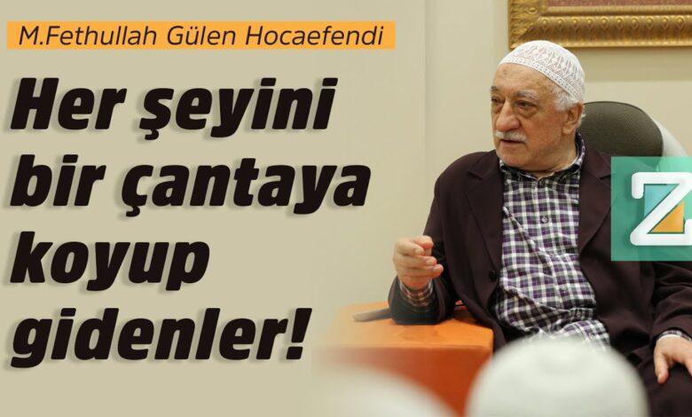 Her şeyini bir çantaya koyup gidenler   M.Fethullah Gülen Hocaefendi 1