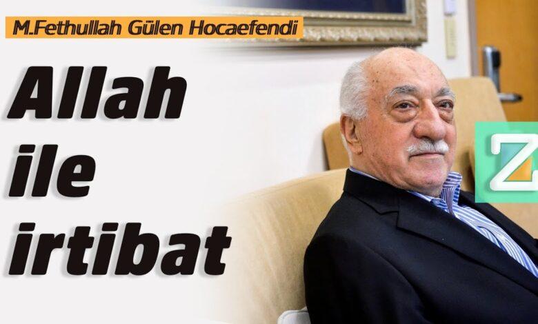 Allah ile irtibat | M.Fethullah Gülen Hocaefendi 1