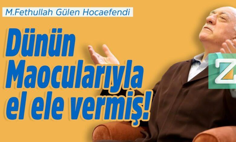 Dünün Maocularıyla el ele vermiş!   M.Fethullah Gülen Hocaefendi 1