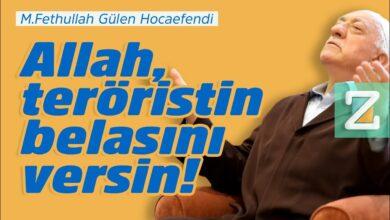 Allah, teröristin belasını versin! | M.Fethullah Gülen Hocaefendi 42