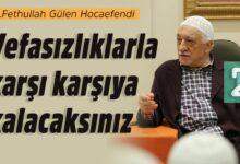 Vefasızlıklarla karşı karşıya kalacaksınız | M.Fethullah Gülen Hocaefendi 13