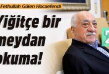 Yiğitçe bir meydan okuma! | M.Fethullah Gülen Hocaefendi 16