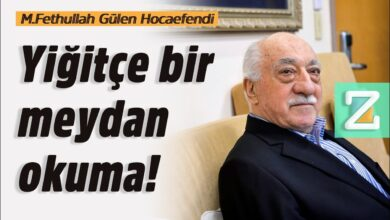 Yiğitçe bir meydan okuma! | M.Fethullah Gülen Hocaefendi 21