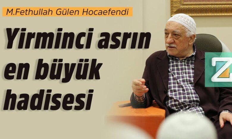 Yirminci asrın en büyük hadisesi | M.Fethullah Gülen Hocaefendi 1