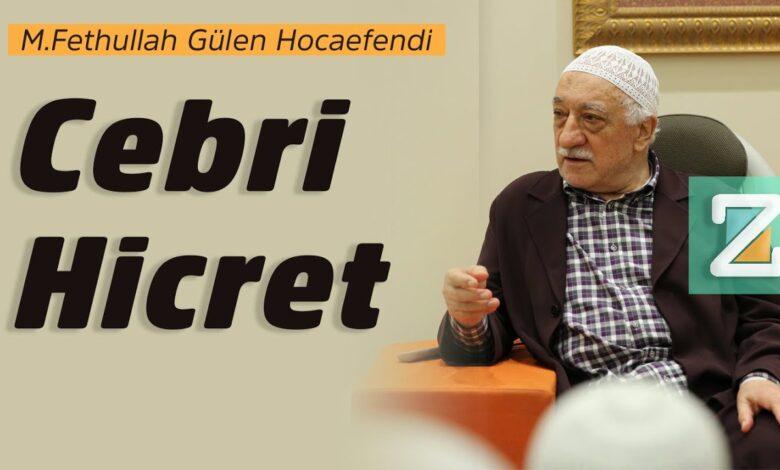 Cebri Hicret | M.Fethullah Gülen Hocaefendi 1