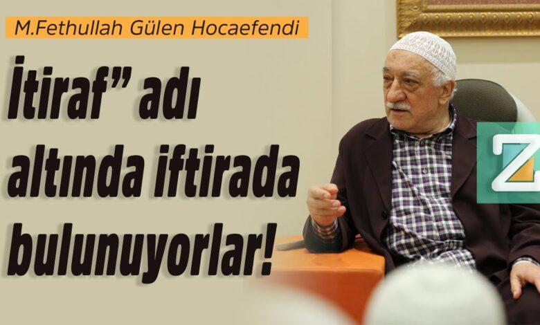 """İtiraf"""" adı altında iftirada bulunuyorlar!   M.Fethullah Gülen Hocaefendi 1"""