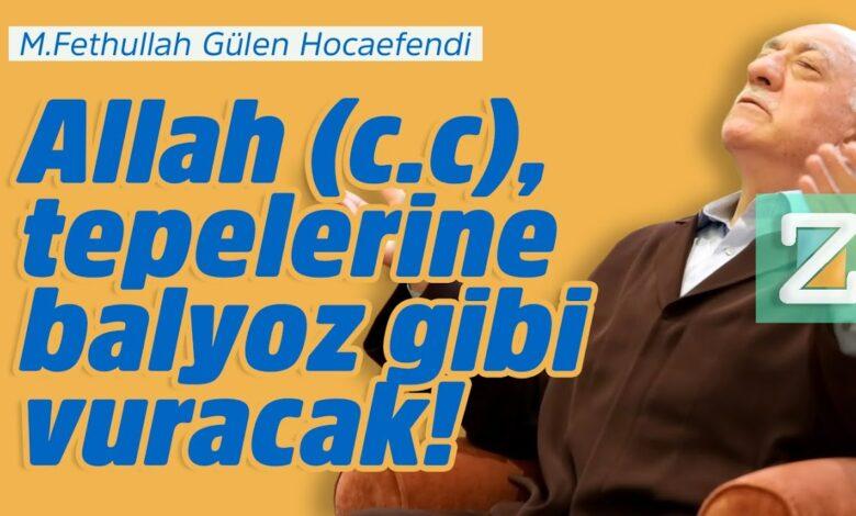 Allah (c.c), tepelerine balyoz gibi vuracak! | M.Fethullah Gülen Hocaefendi 1