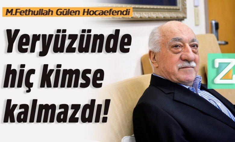 Yeryüzünde hiç kimse kalmazdı!   M.Fethullah Gülen Hocaefendi 1