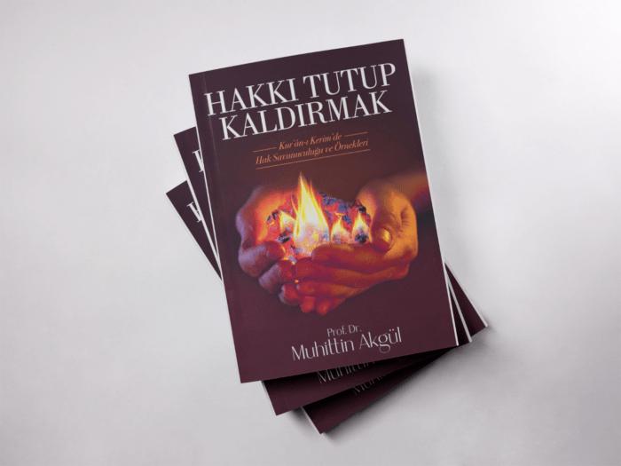 Muhittin Akgül'den yeni kitap: Hakkı Tutup Kaldıranlar 2