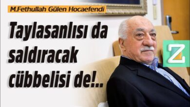 Taylasanlısı da saldıracak cübbelisi de!..| M.Fethullah Gülen Hocaefendi 6