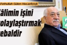 Zâlimin işini kolaylaştırmak vebaldir | M.Fethullah Gülen Hocaefendi 20