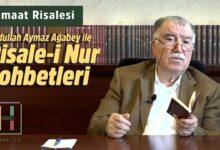Yeni Bölüm | Abdullah Aymaz Ağabey ile Risale-i Nur sohbeti bu akşam 22.00'da 17