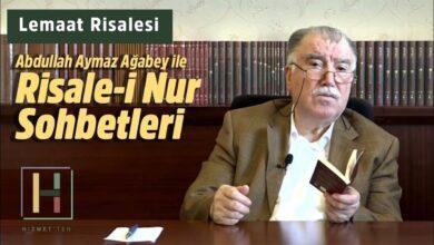 Yeni Bölüm | Abdullah Aymaz Ağabey ile Risale-i Nur sohbeti bu akşam 22.00'da 25