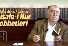 Yeni Bölüm | Abdullah Aymaz Ağabey ile Risale-i Nur sohbeti bu akşam 22.00'da 18