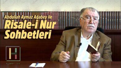 Yeni Bölüm | Abdullah Aymaz Ağabey ile Risale-i Nur sohbeti bu akşam 22.00'da 22