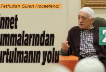Cinnet hummalarından kurtulmanın yolu | M.Fethullah Gülen Hocaefendi 17